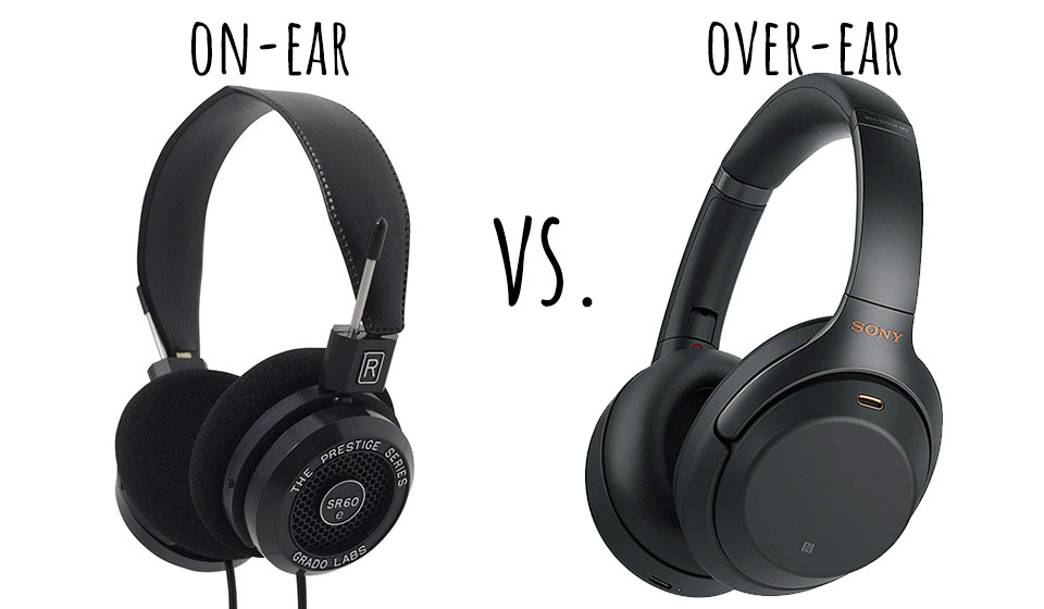 The 5 Types Of Headphones More You Need To Know About