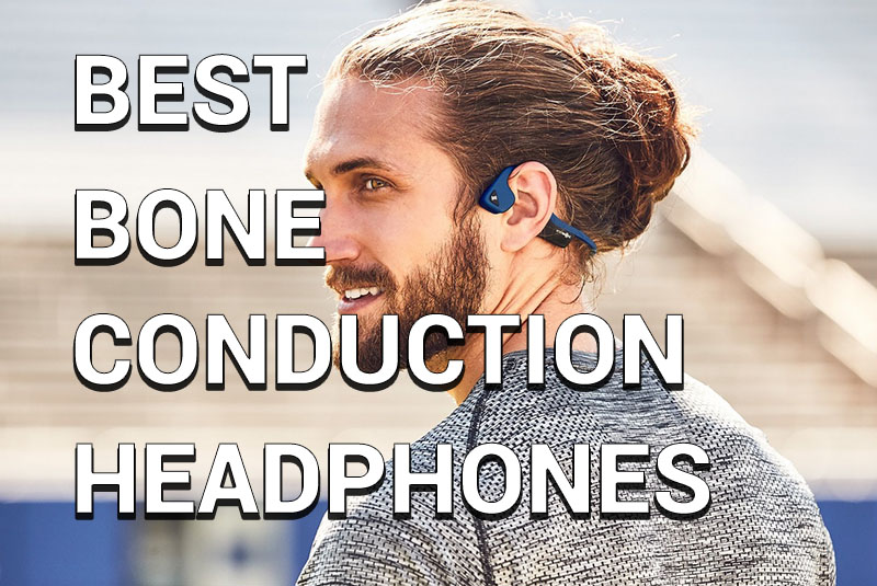 3e05ae30363 5 Best Bone Conduction Headphones that Don't Suck in 2019